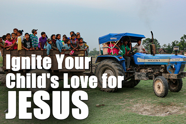 Ignite Your Child's Love For Jesus