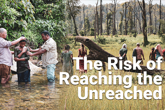 The Risk Of Reaching The Unreached